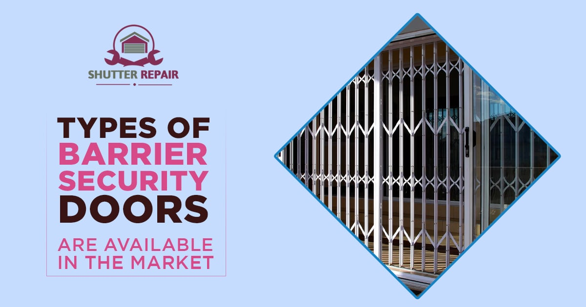 What are the types of roller shutter system and barrier security doors?
