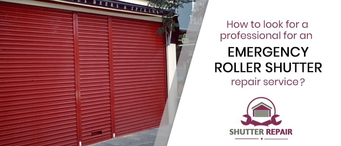 How to look for a professional for an emergency roller shutter repair service?